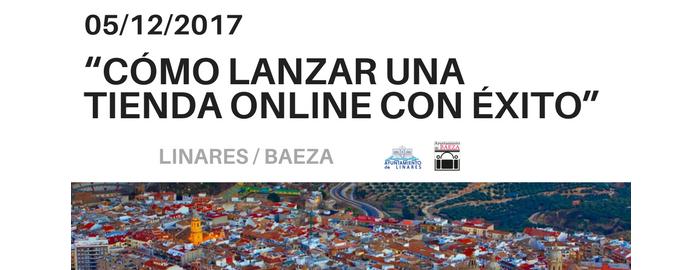 Imagen destacada evento ecommerce en Linares y Baeza